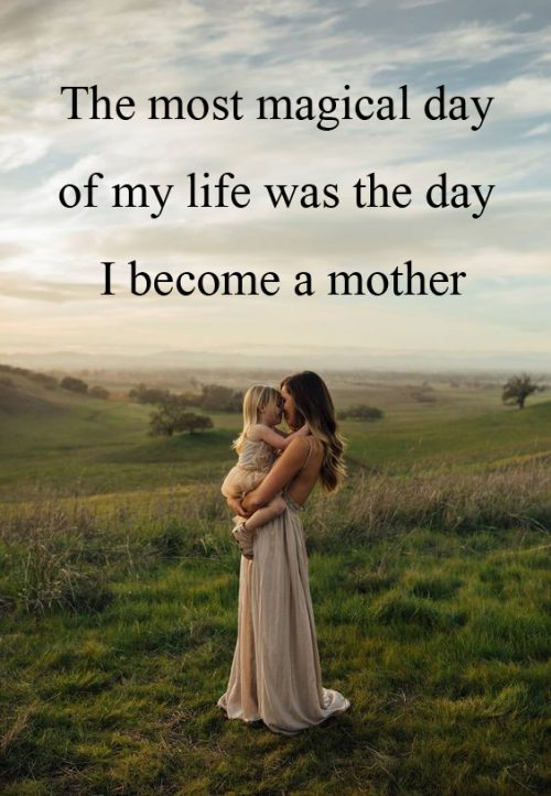 Top 20 Baby Quotes and Sayings for Mom 04 - The day I became a mother