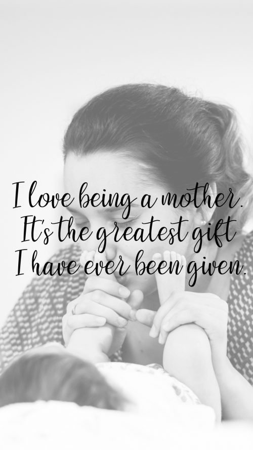 Top 20 Baby Quotes and Sayings for Mom 18 - I love being a mother