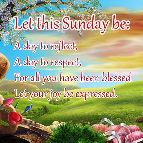20 Best Sunday Thoughts Images and Inspirational Quotes 05 - Let this Sunday be