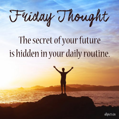 20 Best Friday Thoughts and Inspirational Quotes Wallpapers 02 - The secret of your future