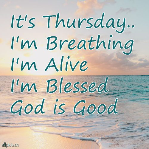 20 Best Thursday Thought Wallpapers as Motivational Quotes 02 - It's Thursday I'm Breathing