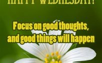 20 Best Wednesday Thought Quotes for Work 02 - Focus on good thoughts