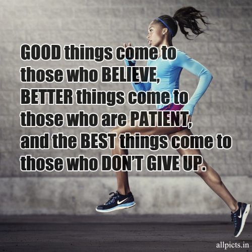 20 Best Wednesday Thought Quotes for Work 04 - Good things come to those who believe