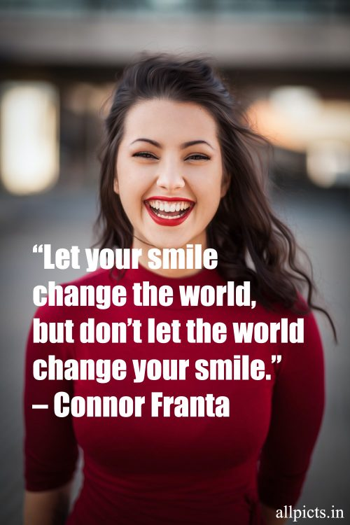 20 Best Wednesday Thought Quotes for Work 05 - Let your smile change the world