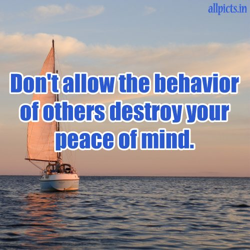20 Most Favorite Saturday Thoughts and Motivational Images 01 - Don't allow the behavior of others