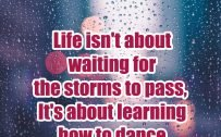 20 Most Favorite Tuesday Motivation Images and Tuesday Thoughts 07 - Life isn't about waiting for the storms to pass