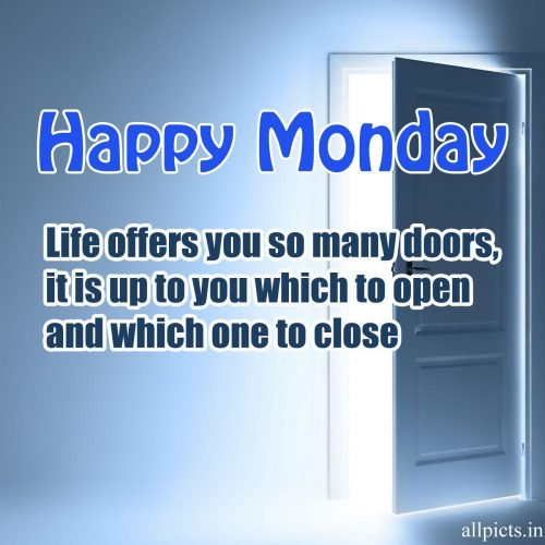 20 Best Monday Thought Wallpapers for Enthusiasm and Motivation 04 - Life offers you so many doors