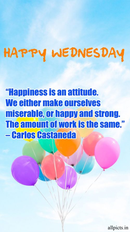 20 Best Wednesday Thought Quotes for Work 07 - Happiness is an attitude
