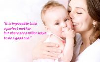 10 Best Baby and New-Mom Quotes - 01 - It's impossible to be a perfect mother